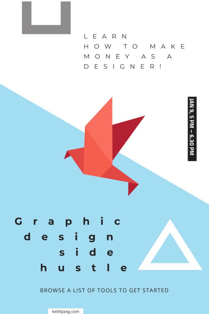 Start A Side Hustle Designing Graphics For Clients Pinterest